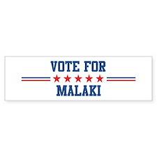 Vote for MALAKI Bumper Car Sticker