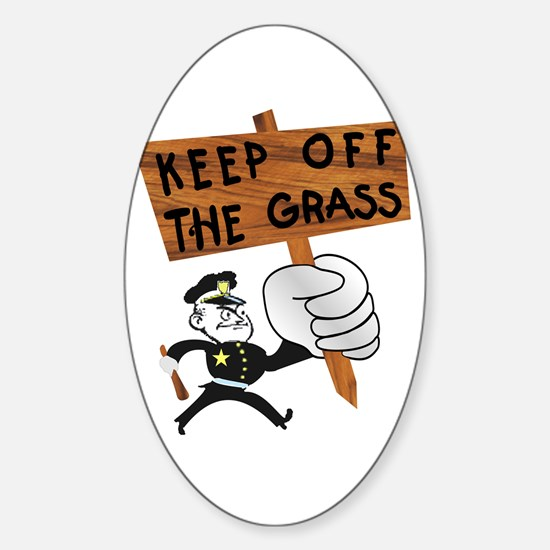 Keep off the Grass Oval Decal