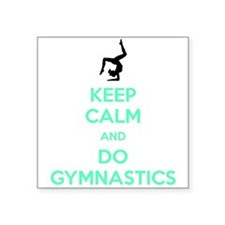 "keep calm and do gymnastics Square Sticker 3"" x 3"""