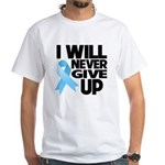 Never Give Up Prostate Cancer White T-Shirt