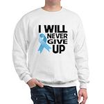 Never Give Up Prostate Cancer Sweatshirt