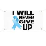 Never Give Up Prostate Cancer Banner