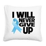 Never Give Up Prostate Cancer Square Canvas Pillow