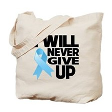 Never Give Up Prostate Cancer Tote Bag