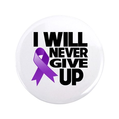 """Never Give Up Pancreatic Cancer 3.5"""" Button"""