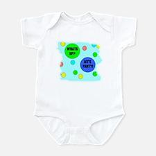whats up?  lets party Infant Bodysuit