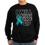 Never Give Up Ovarian Cancer Sweatshirt (dark)