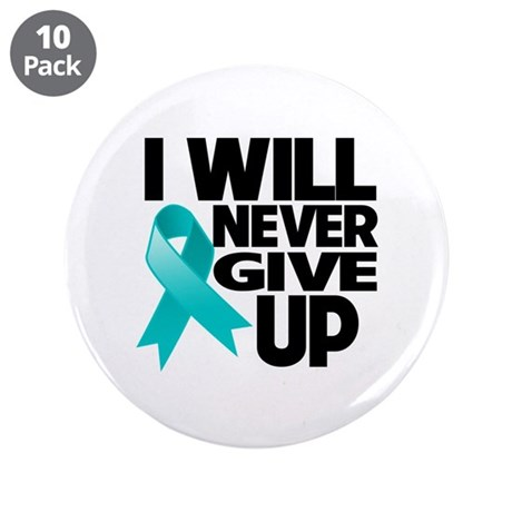 "Never Give Up Ovarian Cancer 3.5"" Button (10 pack)"