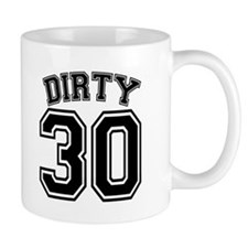 Dirty 30 Original Mug