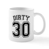 Dirty 30 Coffee Mugs