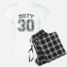 Dirty 30 Grunge 2 Pajamas