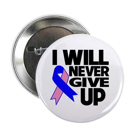 """Never Give Up Male Breast Cancer 2.25"""" Button (10"""