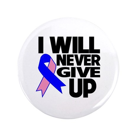 """Never Give Up Male Breast Cancer 3.5"""" Button (100"""