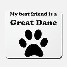 Great Dane Best Friend Mousepad