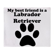 Labrador Retriever Best Friend Throw Blanket