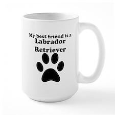 Labrador Retriever Best Friend Mug