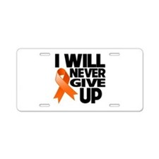 Never Give Up Leukemia Aluminum License Plate