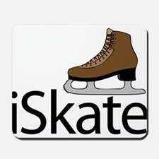 iSkate I love to ice skate Mousepad