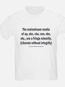 The media are the fringe minority T-Shirt