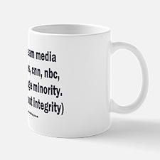 The media are the fringe minority Mug