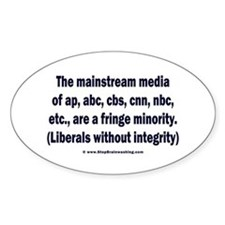 The media are the fringe minority Decal