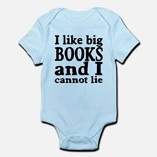 I like big books and I cannot lie Infant Bodysuit