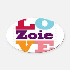 I Love Zoie Oval Car Magnet