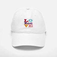I Love Zoe Baseball Baseball Cap