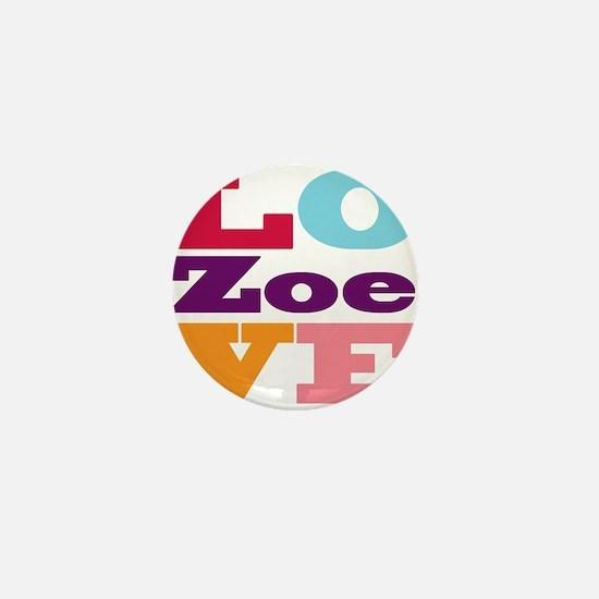 I Love Zoe Mini Button