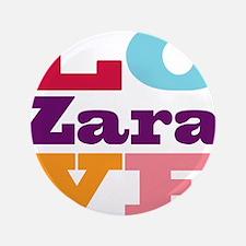 "I Love Zara 3.5"" Button (100 pack)"
