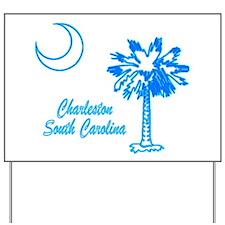 Charleston 3 Yard Sign