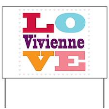 I Love Vivienne Yard Sign