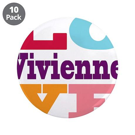 "I Love Vivienne 3.5"" Button (10 pack)"