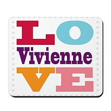 I Love Vivienne Mousepad