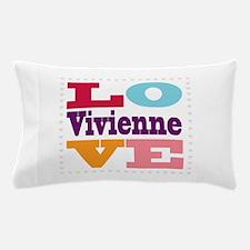 I Love Vivienne Pillow Case