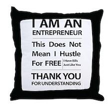 I am an entrepreneur Throw Pillow