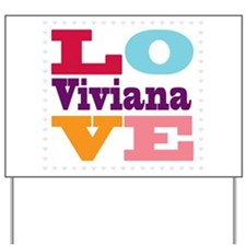 I Love Viviana Yard Sign