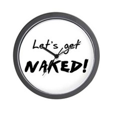 Let's Get Naked! Wall Clock