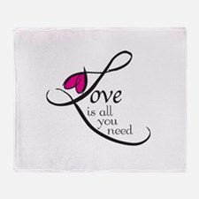 Love is all you need Throw Blanket