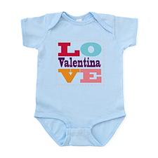 I Love Valentina Infant Bodysuit
