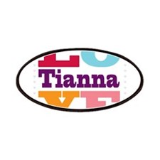 I Love Tianna Patches