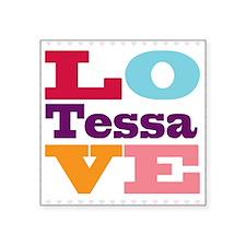 "I Love Tessa Square Sticker 3"" x 3"""