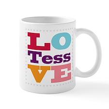 I Love Tess Mug
