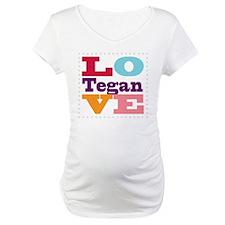I Love Tegan Shirt