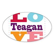 I Love Teagan Decal