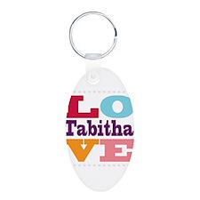I Love Tabitha Keychains