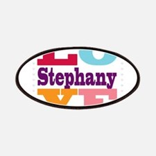 I Love Stephany Patches