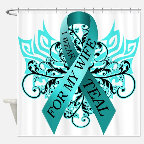 I Wear Teal for my Wife Shower Curtain