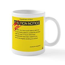 Overdue baby eviction notice Mug