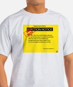 Overdue baby eviction notice T-Shirt